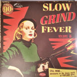 VA. LP - ❊❊ SLOW GRIND FEVER Vol. 5 ❊❊ - Superb Popcorn R&B Compilation!!!!!!!!